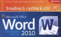Microsoft Office Word 2010 - Petr Broža, Roman Kučera