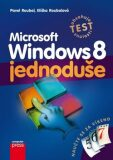 Microsoft Windows 8 Jednoduše - Pavel Roubal, ...