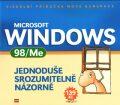 Microsoft Windows 98/ME Jednoduše, srozumitelně, názorně - Jiří Hlavenka