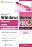 Microsoft Windows Server 2008 - William R. Stanek