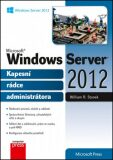 Microsoft Windows Server 2012 Kapesní rádce administrátora - William R. Stanek