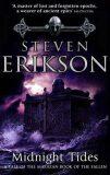 Midnight Tides : A Tale of Malazan Book of the Fallen (5) - Steven Erikson
