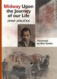 Midway Upon the Journey of Our Life - Josef Jedlička
