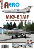 MiG-21MF v čs. a českém letectvu 2.díl - Miroslav Irra