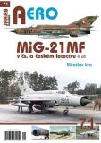 MiG-21MF v čs. a českém letectvu 4.díl - Miroslav Irra