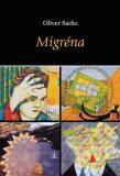 Migréna - Oliver Sacks