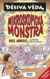 Mikroskopická monstra - Nick Arnold