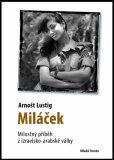 Miláček - Arnošt Lustig