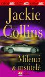 Milenci a mstitelé - Jackie Collins