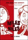 Miles a Niles Kto z koho - John Jory,  Kevin Cornell, ...