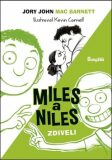 Miles a Niles zdiveli - John Jory, Mac Barnett