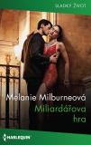 Miliardářova hra - Melanie Milburne