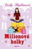 Milionové holky - Cathy Hopkins