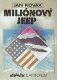 Miliónový Jeep - Jan Novák