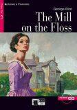 Mill on the Floss + CD - George Eliot, Justin Rainey