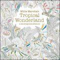 Millie Marotta's Tropical Wonderland - Millie Marotta