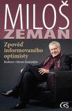 Zpověď informovaného optimisty - Miloš Zeman