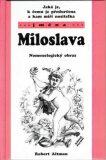 Jaká je, k čemu je předurčena a kam míří nositelka jména Milada - Robert Altman
