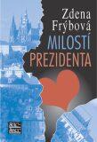 Milostí prezidenta - Zdena Frýbová