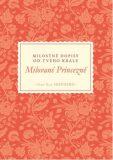 Milované Princezně - Milostné dopisy od tvého Krále - Sheri Rose Shepherd