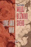 Miluj bližního svého / Love and War - Mulick Sumit