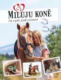 Miluju koně - Marie Frey
