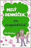 Milý denníček, som nenapodobiteľná! - Jim Benton
