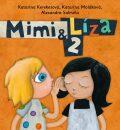 Mimi a Líza 2 (SK) - Katarína Kerekesová