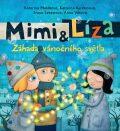 Mimi a Líza - Záhada vánočního světla - Katarína Kerekesová, ...