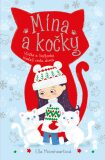 Mína a kočky: Vločka a Sněženka hledají cestu domů - Ella Moonheartová