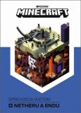 Minecraft Sprievodca svetom Netheru a Endu - Kolektív autorov