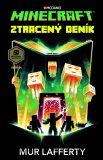 Minecraft - Ztracený deník - Mur Lafferty
