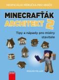 Minecrafťák architekt 2 - Megan Miller