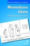 Minimalizace šikany - Kateřina Vágnerová