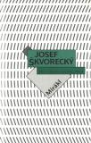 Mirákl (spisy - svazek 8) - Josef Škvorecký