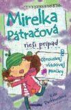 Mirelka Pátračová rieši prípad Obrovskej vlasovej paniky - Kate Pankhurstová