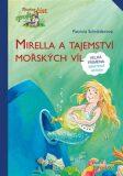 Mirella a tajemství mořských víl - genetická metoda - Patricia Schröderová