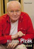 Miroslav Plzák osobně - Pavel Kovář