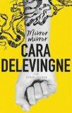 Mirror, Mirror - Cara Delevingne