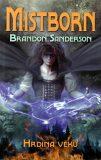 Mistborn Hrdina věků - Brandon Sanderson