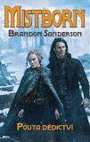 Mistborn 6 - Pouta dědictví - Brandon Sanderson