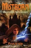 Mistborn: Finální říše - Brandon Sanderson