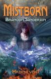 Mistborn: Hrdina věků - Brandon Sanderson