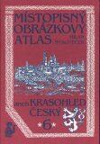 Místopisný obrázkový atlas aneb Krasohled český 6. - Milan Mysliveček
