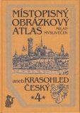 Místopisný obrázkový atlas aneb Krasohled český 4. - Milan Mysliveček