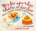 Mistr sportu skáče z dortu - Jan Nejedlý