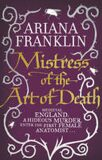 Mistress of the Art of Death - Ariana Franklinová