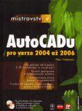 Mistrovství v AutoCADu + CD - Ellen Finkelstein