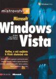 Mistrovství v Microsoft Windows Vista - Carl Siechert,  Craig Stinson, ...