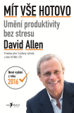 Mít vše hotovo [2] - David Allen
